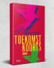 foto van het boek 'TOEKOMSTKOORTS'